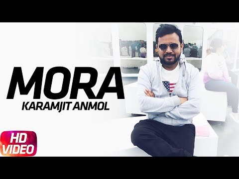 Mora ( Full Video ) | Goreyan Nu Daffa Karo | Karamjit Anmol | Amrinder Gill | Speed Records