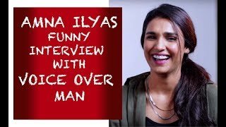 Amna Ilyas funny interview with Voice Over Man - Episode #16