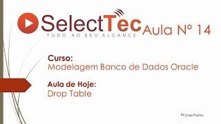 SelectTec Aula N 14 Drop Table - Oracle SQL Developer
