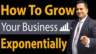 How To Grow Your Business Exponentially | Leadership Funnel | Dr Vivek Bindra