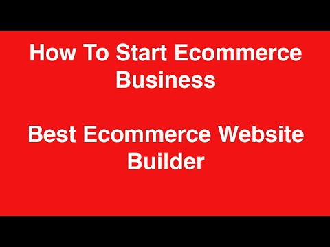 How To Start Ecommerce Business | Best Ecommerce Website Builder | Business And Investment Hub
