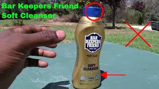 ✅ How To Use Bar Keepers Friend Soft Cleanser Review