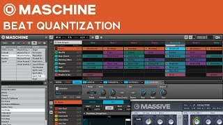 Maschine Tutorial: How to Quantize Beats