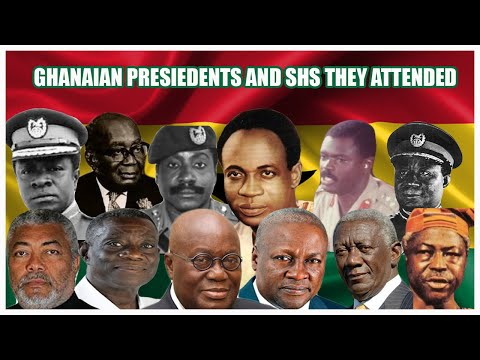 History of Ghanaian presidents and SHS they attended 1960-2020