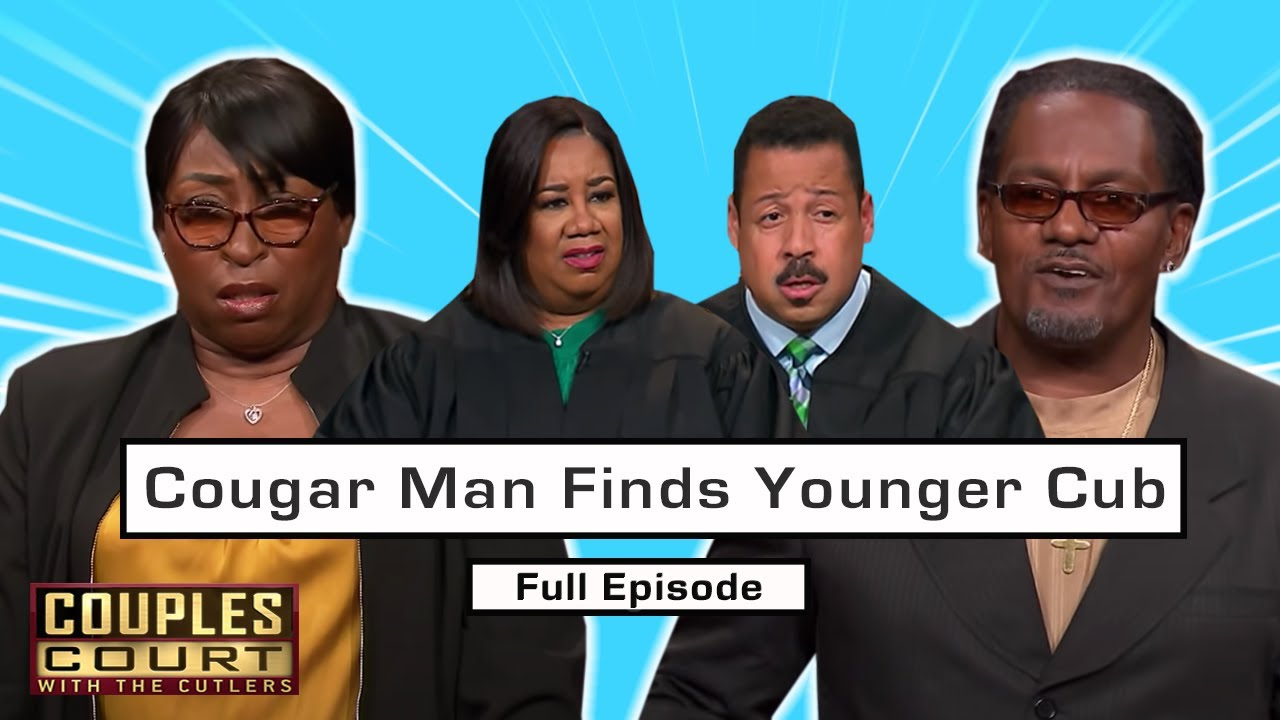 Cougar Man Found Younger Cub: 10-Year Age Gap Isn't Enough For Man (Full Episode) | Couples Court