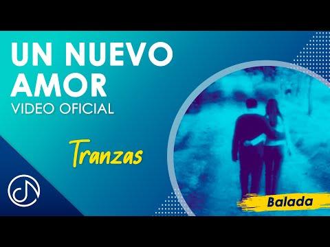 Un Nuevo Amor/Morí - Tranzas