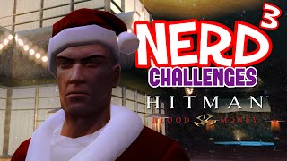 Nerd³ Challenges... Hitman: Blood Money - Party Crasher