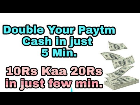 Double your Paytm Cash in one min