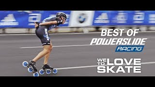 Best of Racing - WE LOVE TO SKATE - Powerslide Inline Skates