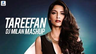 Tareefan Mashup DJ Milan Singapore Mp3 Song Download