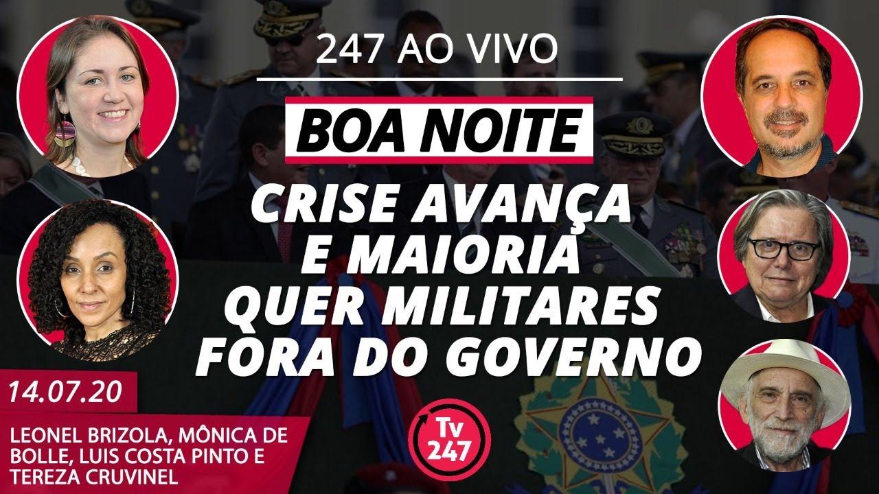 Boa Noite 247 - Crise avança e maioria quer militares fora do Governo