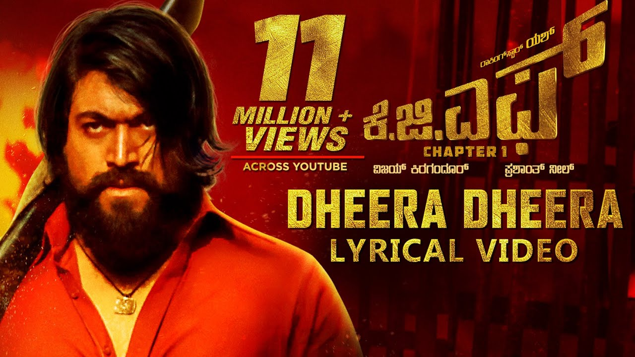 Kgfdheera Dheera Song With Lyrics Kgf Kannada Movie Yash