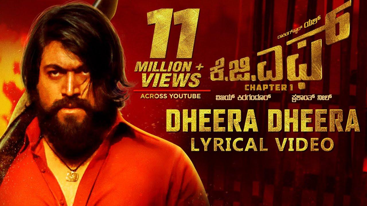 Dheera Dheera Lyrics – KGF Selflyrics