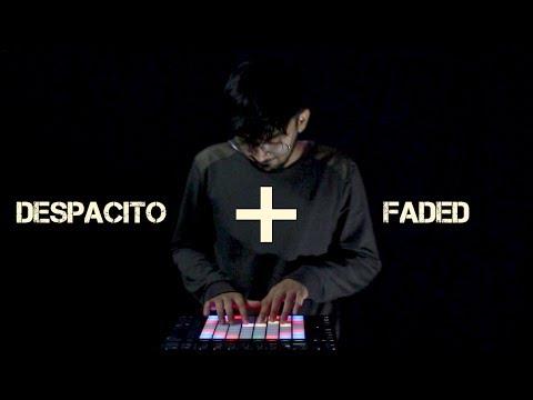 Despacito + Faded Remix | Luis Fonsi, Daddy Yankee, Justin Bieber, Alan Waker | Yash Vyas