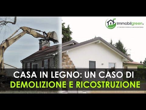Demolizione di un vecchio edificio e Ricostruzione di una Casa in Legno | Immobilgreen
