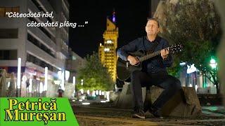 Petrică Mureșan - Câteodată râd, câteodată plâng...