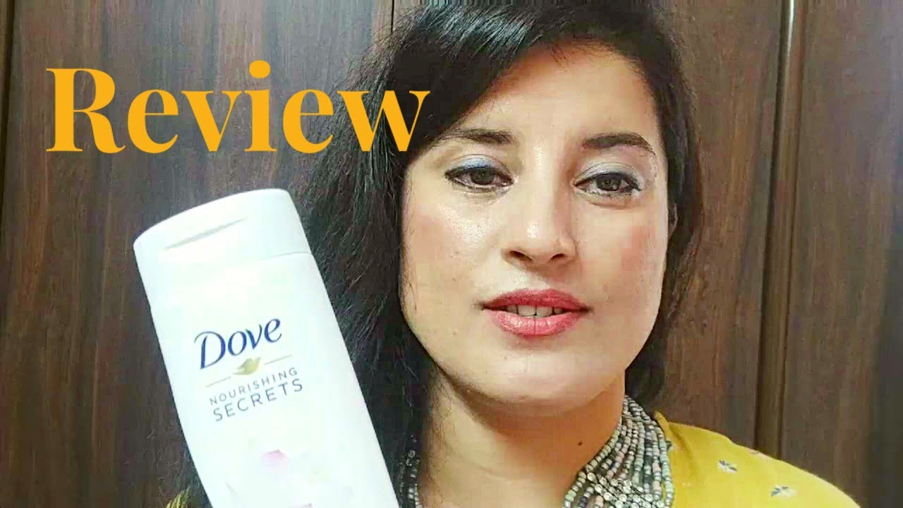 Dove Nourishing Secrets Glowing Ritual Body Lotion Best Body Lotion Rachna Jinta Youtube