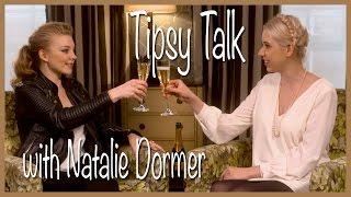 Tipsy Talk with Natalie Dormer
