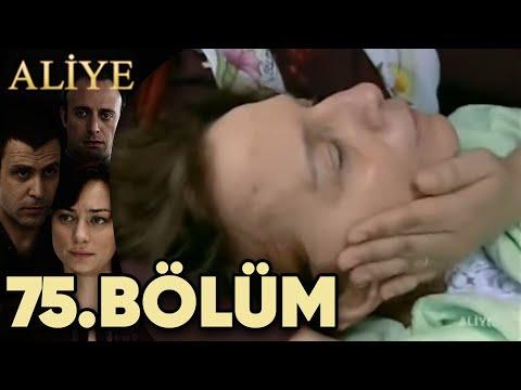 Aliye 75.Bölüm