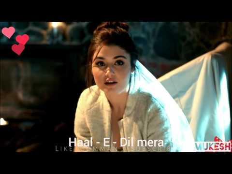 Haal - E - Dil Mera pucho na Sanam