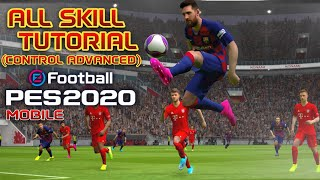 All Skill Tutorial eFootball Pes 2020 mobile (Control Advanced)