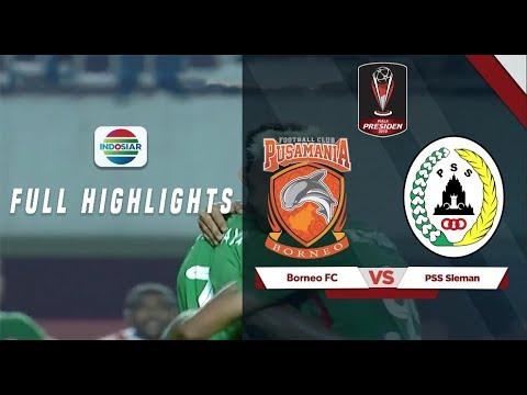 Borneo FC (0) vs PSS Sleman (2) - Full Hightlight | Piala Presiden 2019