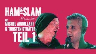 Ham & Slam Slamville Edition mit Michel Abdollahi & Torsten Sträter #1