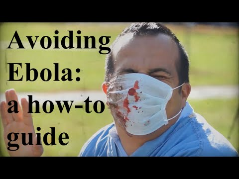 How to Avoid Ebola - An Educational Guide