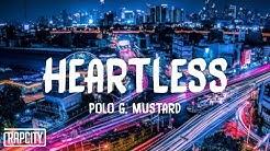 Polo G - Heartless ft. Mustard (Lyrics)