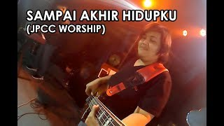 Sampai Akhir Hidupku - Jpcc Worship  Worship Night With Sidney Mohede At Ifgf Se