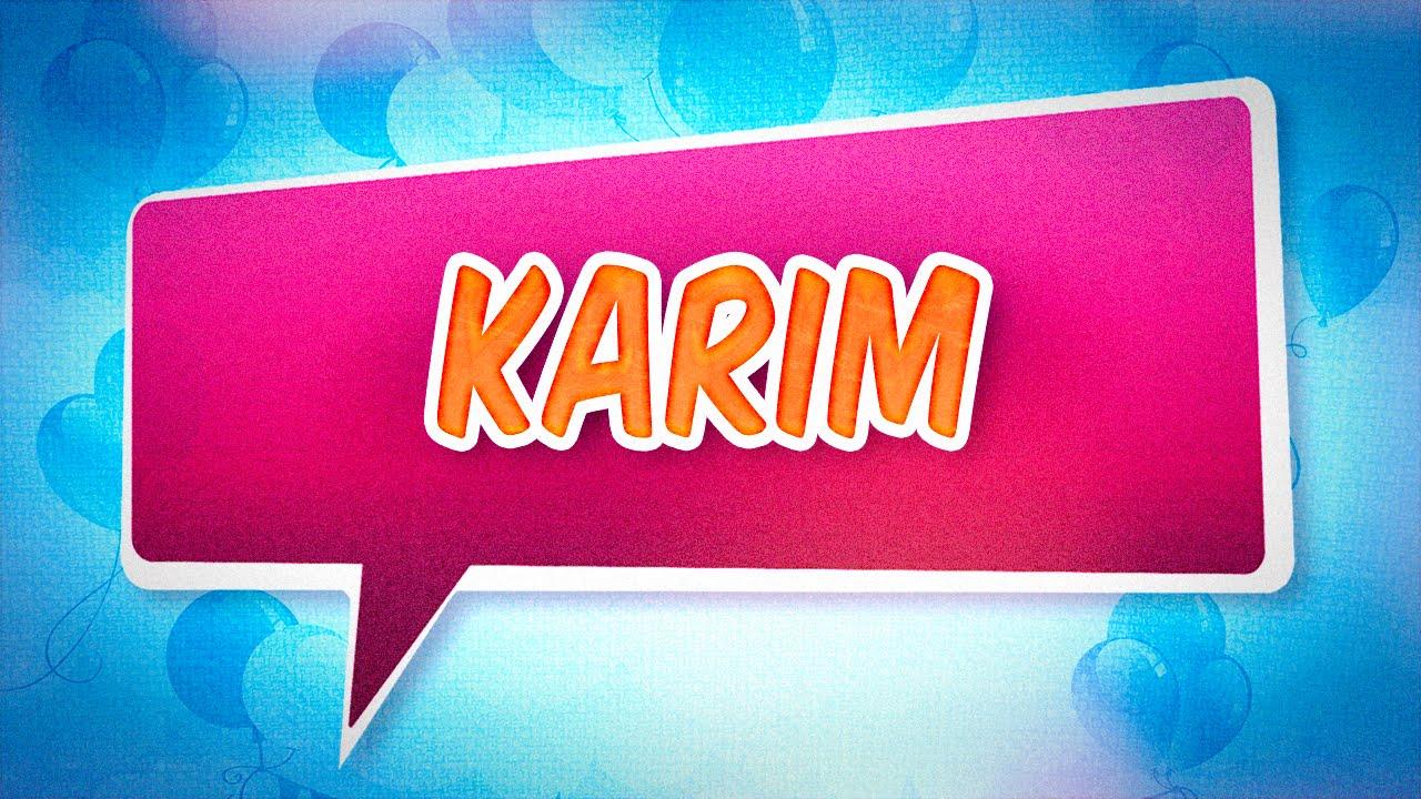 joyeux anniversaire karim chanson
