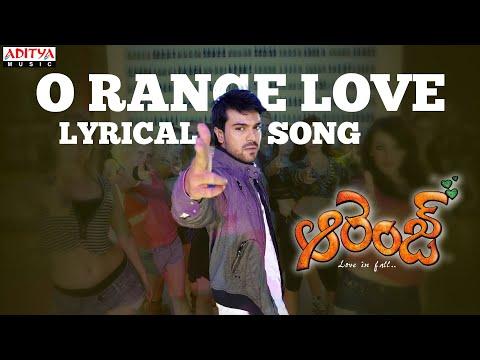 Orange Full Songs With Lyrics - O Range Love Song - Ram Charan Tej, Genelia, Harris Jayaraj