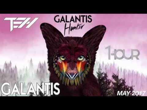 Galantis - Hunter【1 HOUR】