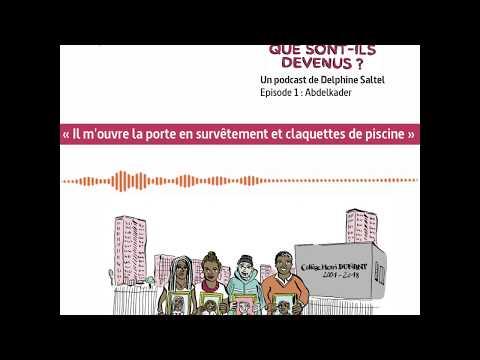 Que sont-ils devenus ? (1/4) : Abdelkader - ARTE Radio