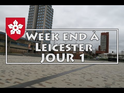 Jour 1/2 - Visite de Leicester - Leicestershire - Angleterre !