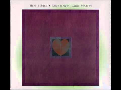Harold Budd and Clive Wright/Little Windows (Full Album)