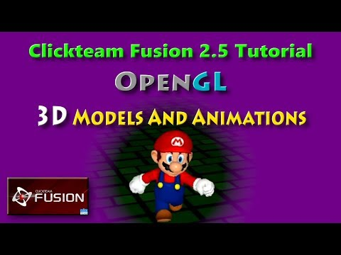 3D Models And Animations OpenGL Tutorial For Clickteam Fusion 2 5