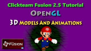 3D Models And Animations OpenGL Tutorial For Clickteam Fusion 2 5 by  AboudiObeidi