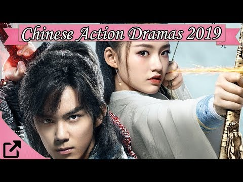 Top 25 Chinese Action Dramas 2019 (All The Time)