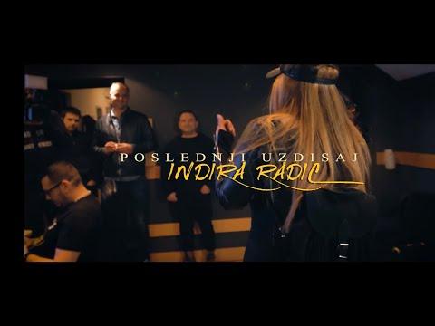 INDIRA RADIC - POSLEDNJI UZDISAJ (OFFICIAL VIDEO MART 2018)
