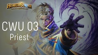 CWU #03 - Priest - Hearthstone Warrior Control Strategy