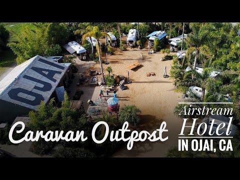Caravan Outpost: Airstream Hotel in Ojai, CA