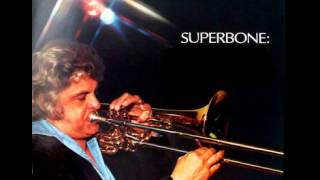 Maynard Ferguson - Superbone Meets The Bad Man 1974