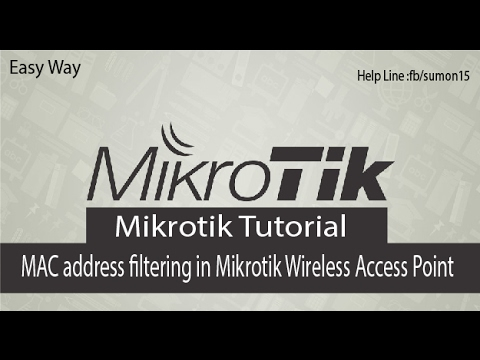 Mikrotik Wireless Access Point and MAC Address Filtering block and allow- Bangla Tutorial Free