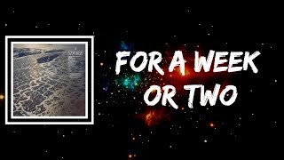 Fleet Foxes - For A Week Or Two (Lyrics)