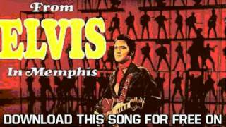 Elvis Presley From Elvis In Memphis I