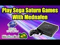 How To Run Sega Saturn Games With Mednafen - Best Saturn Emulator