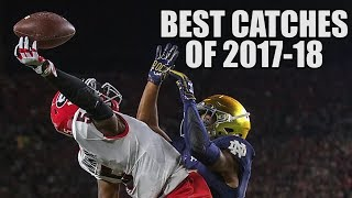 College Football Best Catches of the 2017-18 Season ᴴᴰ