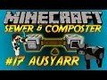 FTB Sewer & Composter for Industrial Fertilizer tutorial Let's Play Ep17