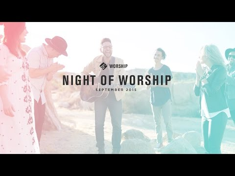 Night of Worship [from LIVE EVENT 09-2015]